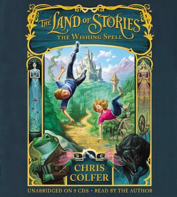 [CD] The Land of Stories By Colfer, Chris/ Colfer, Chris (NRT)